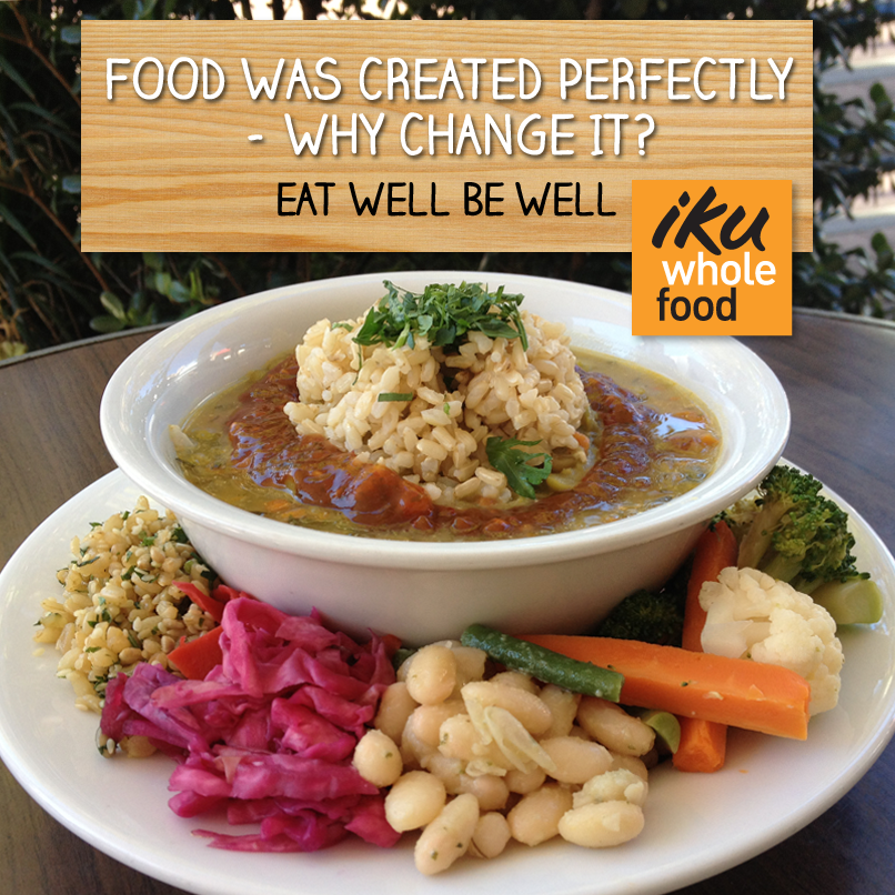 Iku Wholefood: Food was created perfectly