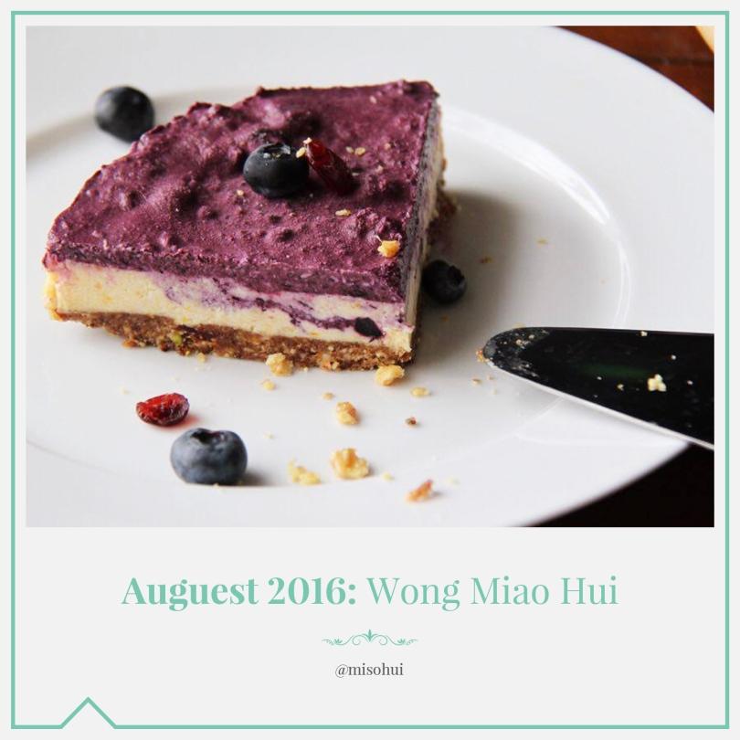 Auguest 2016: Wong Miao Hui