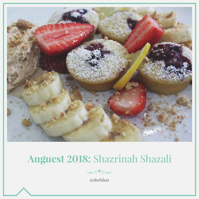 Auguest 2018: Shazrinah Shazali