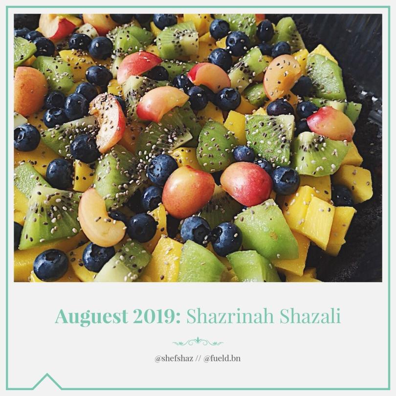 Auguest 2019: Shazrinah Shazali
