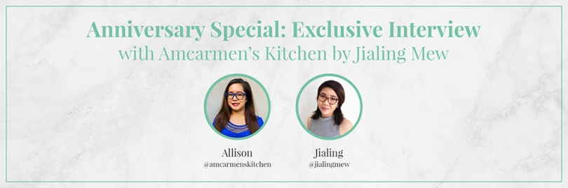 Anniversary Special: Exclusive Interview with Amcarmen's Kitchen by Jialing Mew